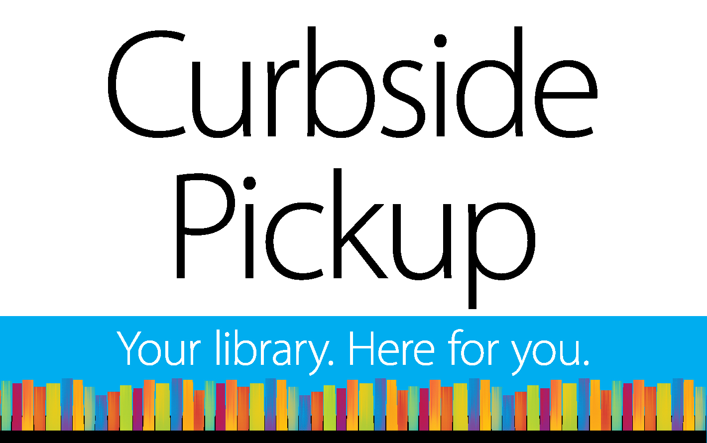 Expanded Hours For Curbside Delivery!